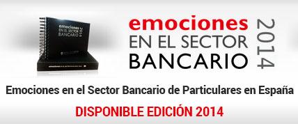 Estudio de Emociones en el Sector Bancario de Particulares de Espana 2014
