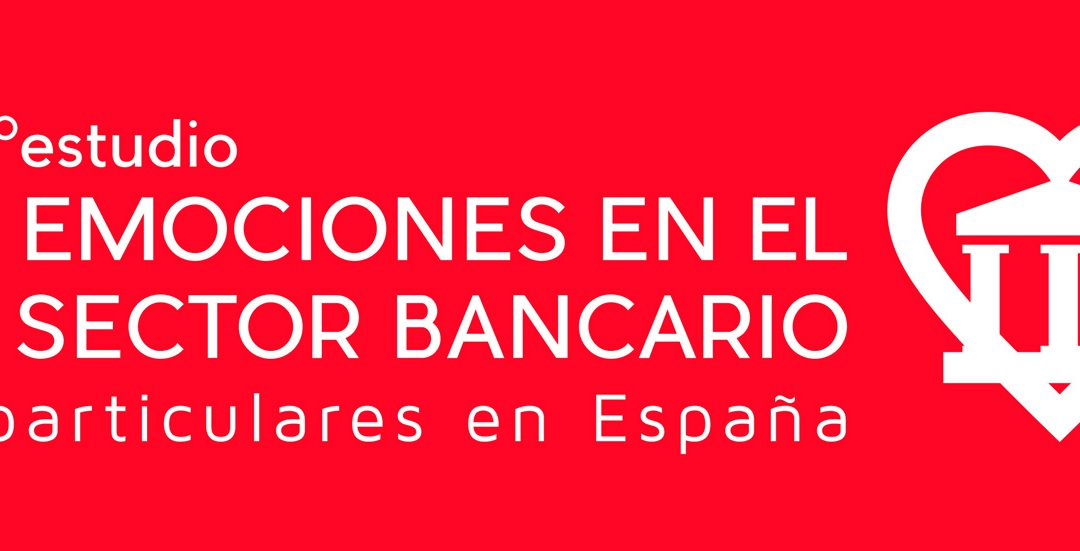 EMO Insights lanza convocatoria del 7º Estudio de Emociones en el Sector Bancario (último día 17 de octubre)